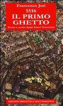 Copertina  1516, il primo ghetto