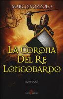 Copertina  La corona del re Longobardo