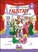 Copertina  Alla scoperta del melodramma : Falstaff di Giuseppe Verdi