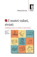 Copertina  I nostri valori, rivisti : la biblioteconomia in un mondo in trasformazione