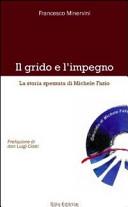 Copertina  Il grido e l'impegno : la storia spezzata di Michele Fazio