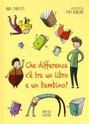 Copertina  Che differenza c'è tra un libro e un bambino?