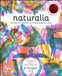 Copertina  Naturalia : dall'alba al tramonto un caleidoscopio di colori
