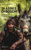 Copertina  Di asini e di boschi : il mio ritorno al selvatico