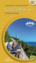 Copertina  Ciclovia Aida-Est : da Verona a Trieste