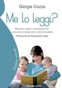Copertina  Me lo leggi? : racconti, fiabe e filastrocche per un dialogo d'amore con il nostro bambino