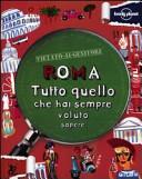 Copertina  Roma : tutto quello che hai sempre voluto sapere
