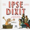 Copertina  Ipse dixit : citazioni famose per fare bella figura