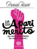 Copertina  A pari merito: più diritti per le ragazze, più libertà per tutti
