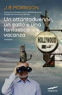 Copertina  Un ottantaduenne, un gatto e una fantastica vacanza