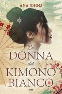 Copertina  La donna dal kimono bianco : romanzo