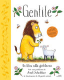 Copertina  Gentile : un libro sulla gentilezza