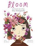 Copertina  Bloom : la storia di una stilista: Elsa Schiaparelli