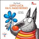 Copertina  Lupo Luca ha il naso rosso