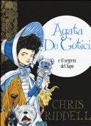 Copertina  Agata De Gotici e il segreto del lupo
