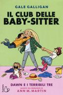 Copertina  Il club delle baby-sitter : Dawn e i terribili tre