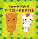 Copertina  Il grande litigio di Tito e Pepita