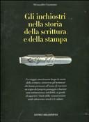 Copertina  Gli inchiostri nella storia della scrittura e della stampa : storie, strumenti, collezionismi