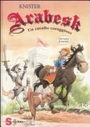 Copertina  Arabesk : un cavallo coraggioso