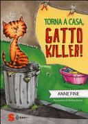 Copertina  Torna a casa, gatto killer!