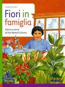 Copertina  Fiori in famiglia : storia e storie di Eva Mameli Calvino