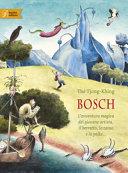 Copertina  Bosch : l'avventura magica del giovane artista, il berretto, lo zaino e la palla...