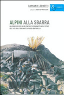 Copertina  Alpini alla sbarra : un processo per viltà contro 28 piemontesi nell'estate del 1915 sulle Dolomiti di Passo Sentinella