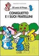 Copertina  Coniglietto e i suoi fratellini