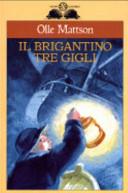 Copertina  Il brigantino Tre Gigli