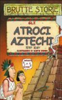 Copertina  Gli atroci aztechi