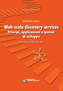 Copertina  Web-scale discovery services : principi, applicazioni e ipotesi di sviluppo