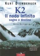 Copertina  K2, il nodo infinito : sogno e destino