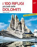 Copertina  I 100 rifugi più belli delle Dolomiti