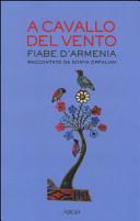 Copertina  A cavallo del vento : fiabe d'Armenia