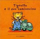 Copertina  Tigrotto e il suo camioncino