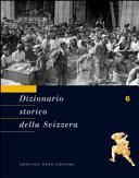 Copertina  Dizionario storico della Svizzera. 6: Gribbio-Istruzione pubblica