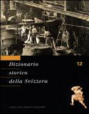 Copertina  Dizionario storico della Svizzera. 12: Statalismo - Valeyres-sous-Ursins