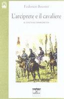 Copertina  L'arciprete e il cavaliere : il Veneto nel Risorgimento