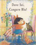 Copertina  Dove sei, Canguro Blu?
