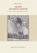 Copertina  Nuovi studi su Dante : \\Lecturae Dantis\\, note e chiose dantesche