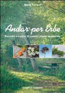 Copertina  Andar per erbe : raccolta e cucina di comuni piante spontanee
