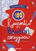 Copertina  100 racconti per bambini coraggiosi
