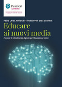 Copertina  Educare ai nuovi media : percorsi di cittadinanza digitale per l'educazione civica
