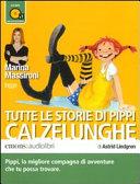 Copertina  Tutte le storie di Pippi Calzelunghe