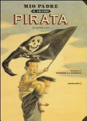 Copertina  Mio padre, il grande pirata